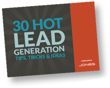 30 hot lead generation tips, tricks and ideas
