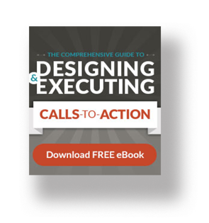 guide to designing and executing calls to action