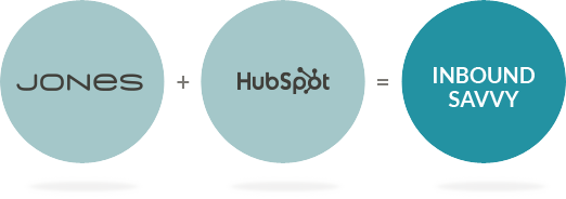 JONES and HubSpot equal Inbound Savvy