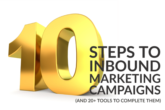 10 Steps To Inbound Marketing Campaigns (And 20+ Tools To Complete Them)
