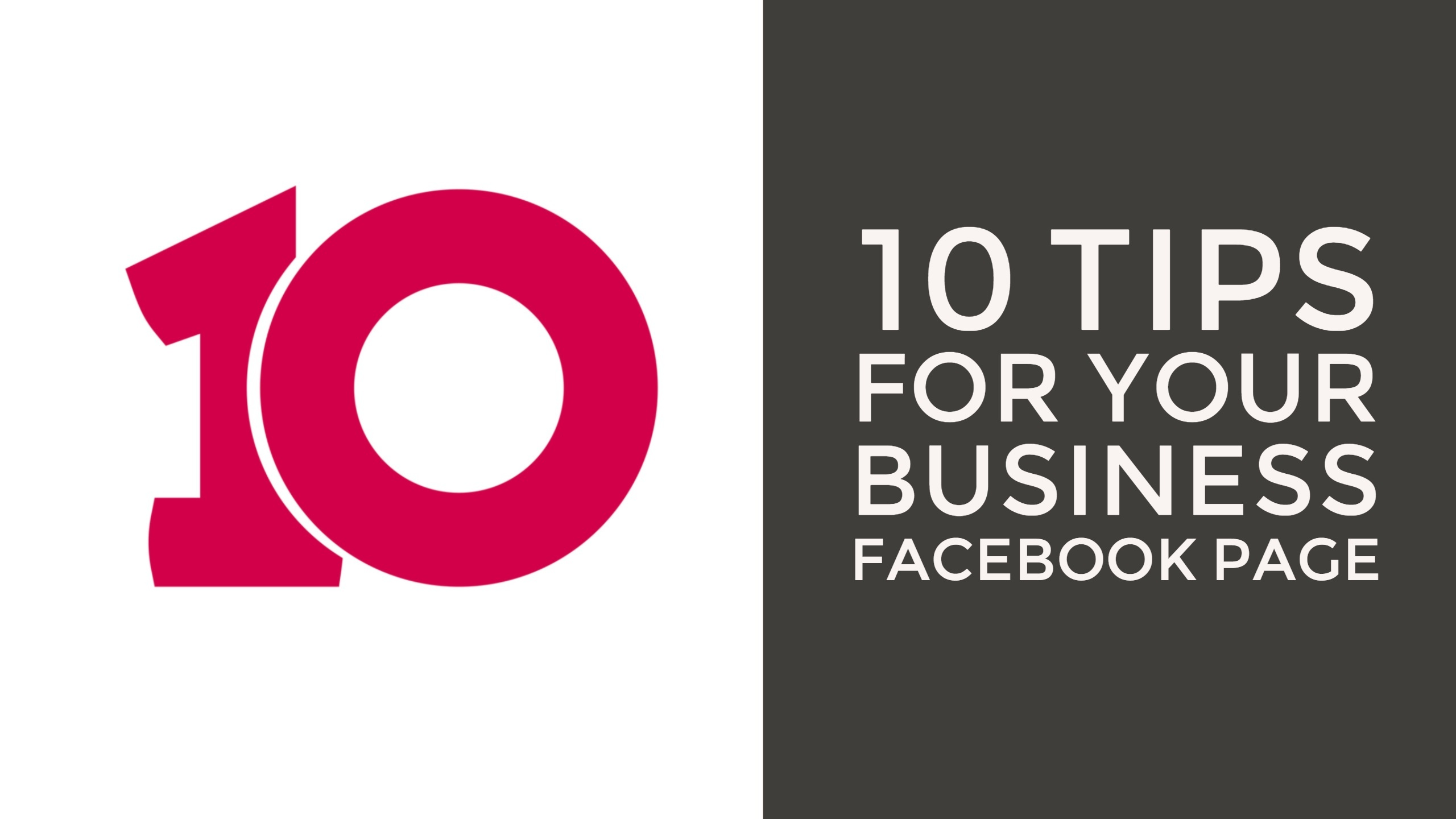 10 Tips for Your Business Facebook Page