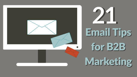 21 email tips for b2b marketing