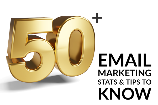 50+ Email Marketing Stats & Tips To Know