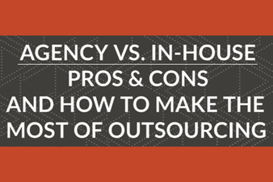Agency vs. In-House_ Pros & Cons And How To Make The Most Of Outsourcing-1