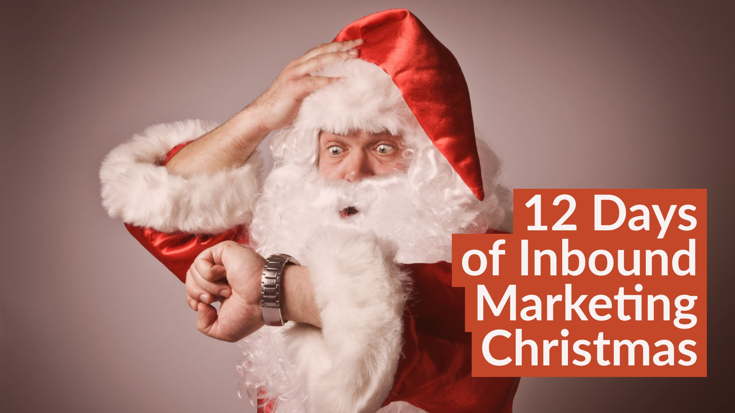 12 Days of an Inbound Marketing Christmas [Part 2]