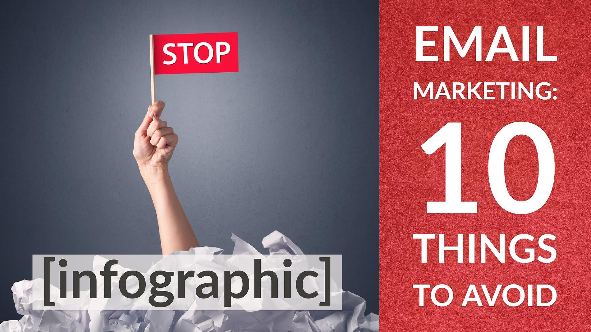 Even With Inbound, Emails Matter 10 Things to Avoid Infographic