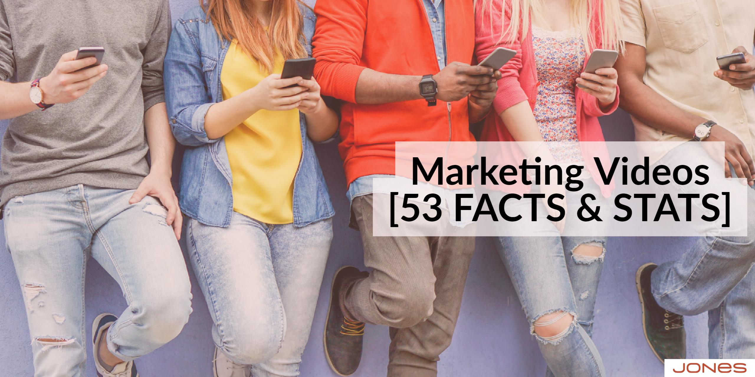 53 Facts and Stats About Marketing Videos