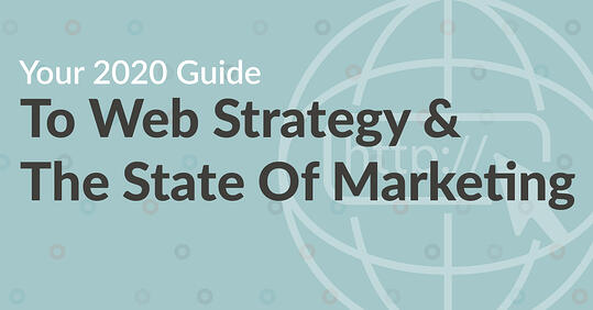 2020 Guide to Web Strategy