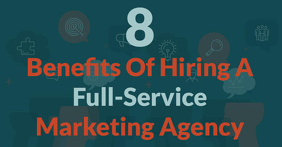 Benefits of a full service marketing agency