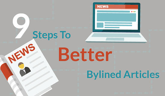 9 Steps To Better Bylined Articles