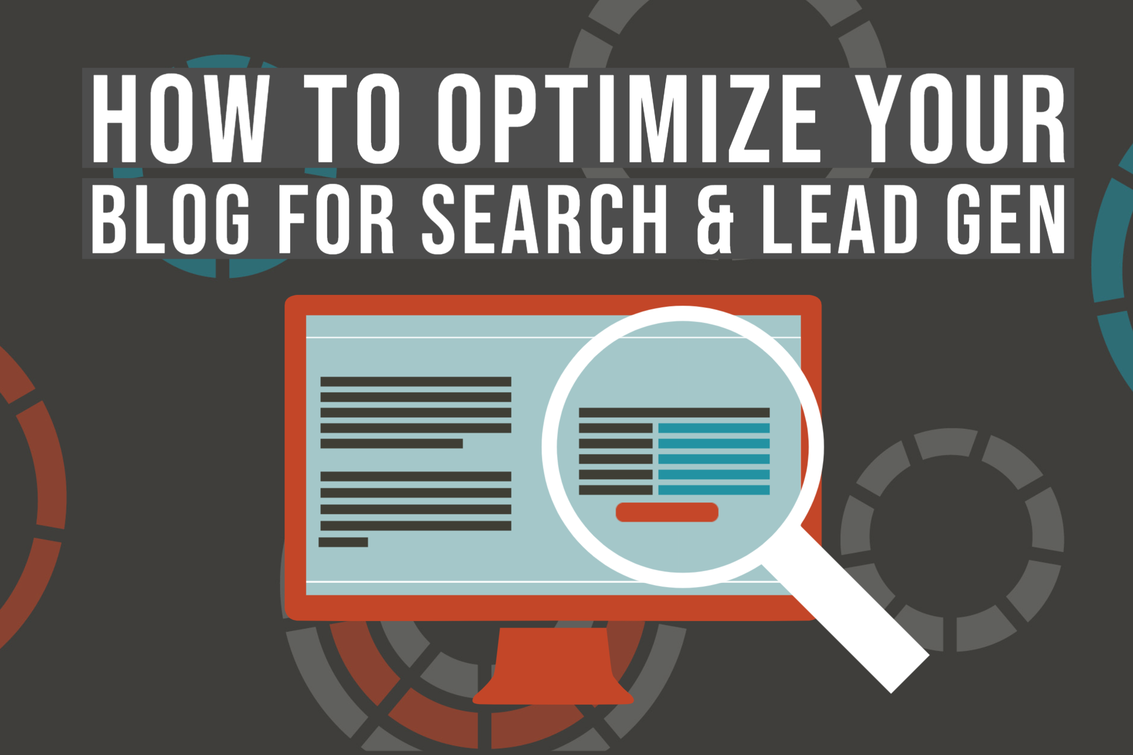 How to Optimize your blog for search and lead generation