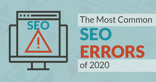 The Most Common SEO Errors Of 2020