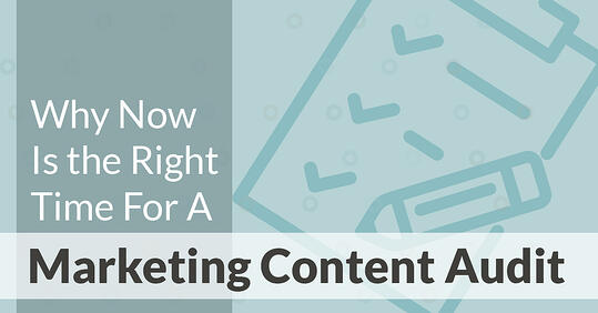 Now is the time to do a content audit