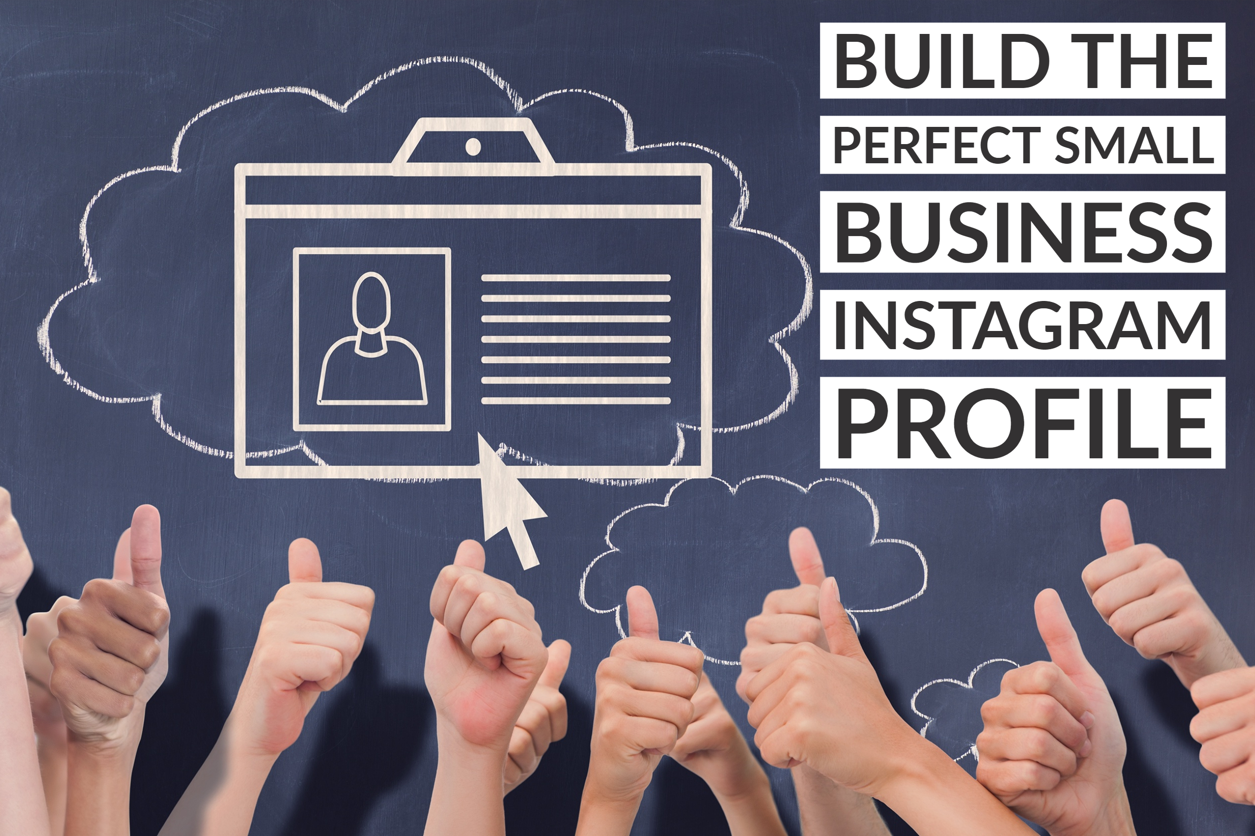 Build The Perfect Small Business Instagram Profile