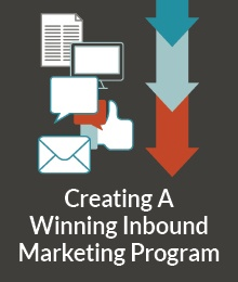 Creating a Winning Inbound Marketing Program