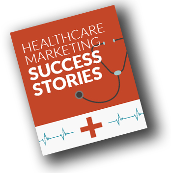 Healthcare-Marketing-Success-Case-Studies_cover CTA Left tilt.png