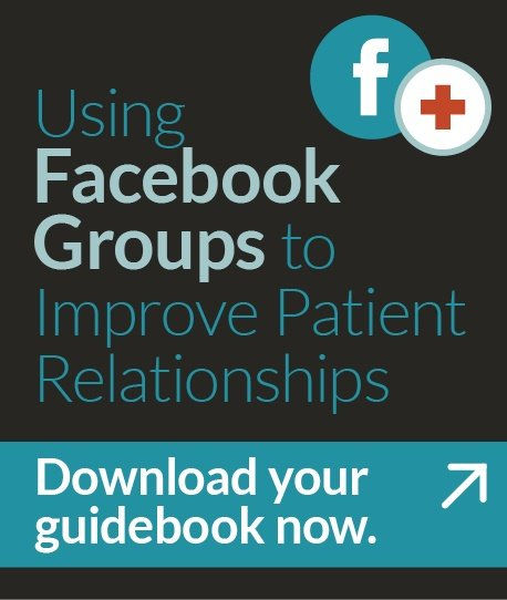 guide explains the four ways Facebook groups can improve patient relationships