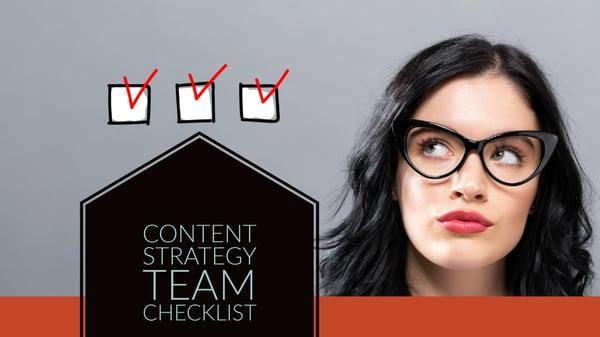 Communication Content Strategy Team Checklist