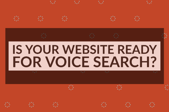 Is Your Website Ready For Voice Search_