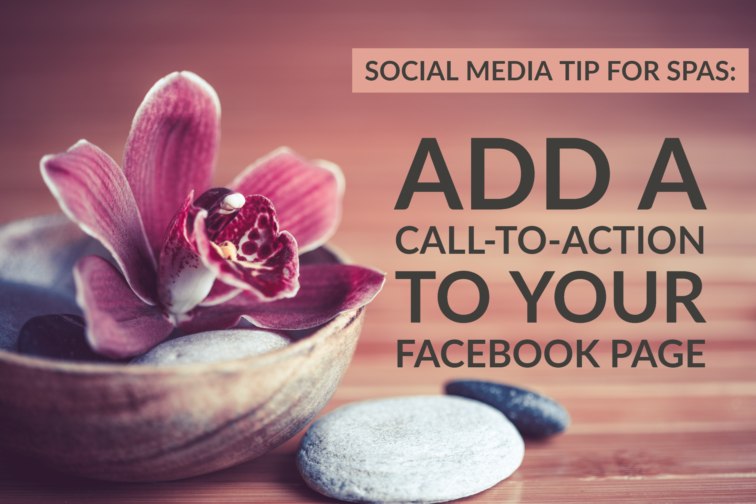 Social Media For Spas_ Add A Call-To-Action To Your Facebook Page