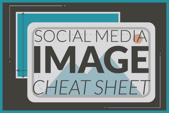 Social Media Image Size Cheat Sheet (infographic)