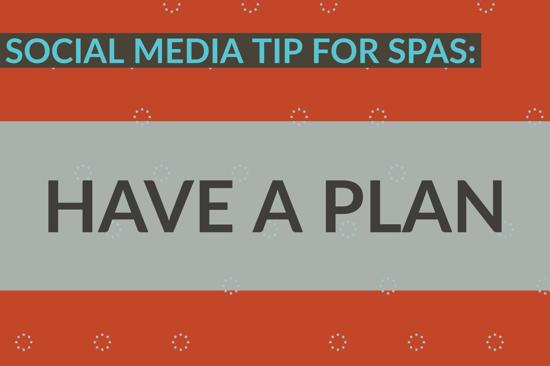 Social Media Tip For Spas_ Have A Plan