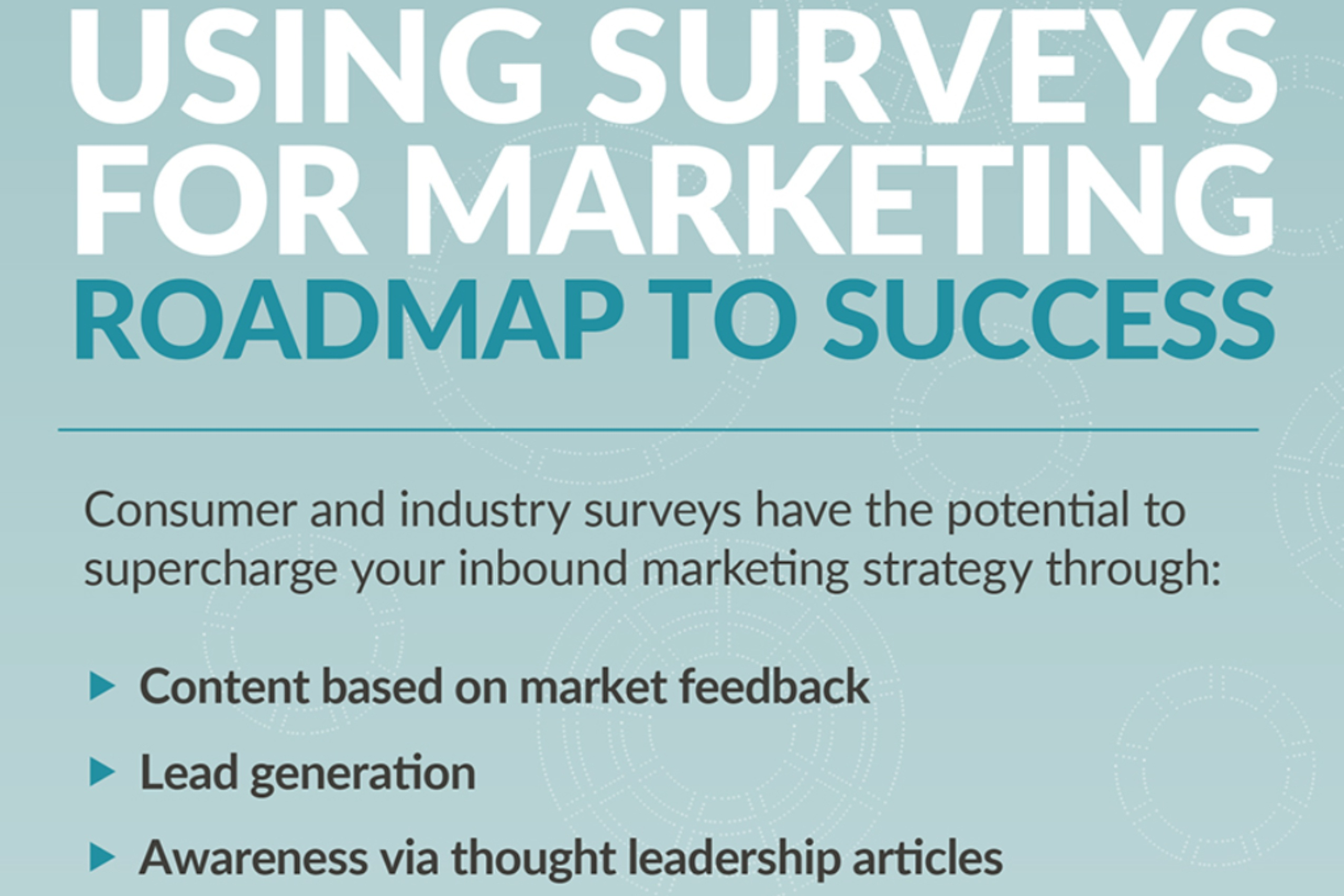 Using Surveys For Marketing_ Roadmap To Success (infographic)