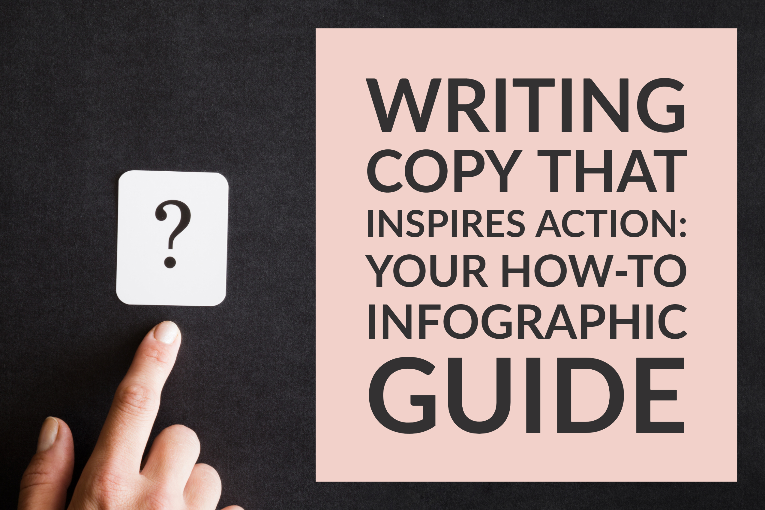 Writing Copy That Inspires Action_ Your How-To Infographic Guide