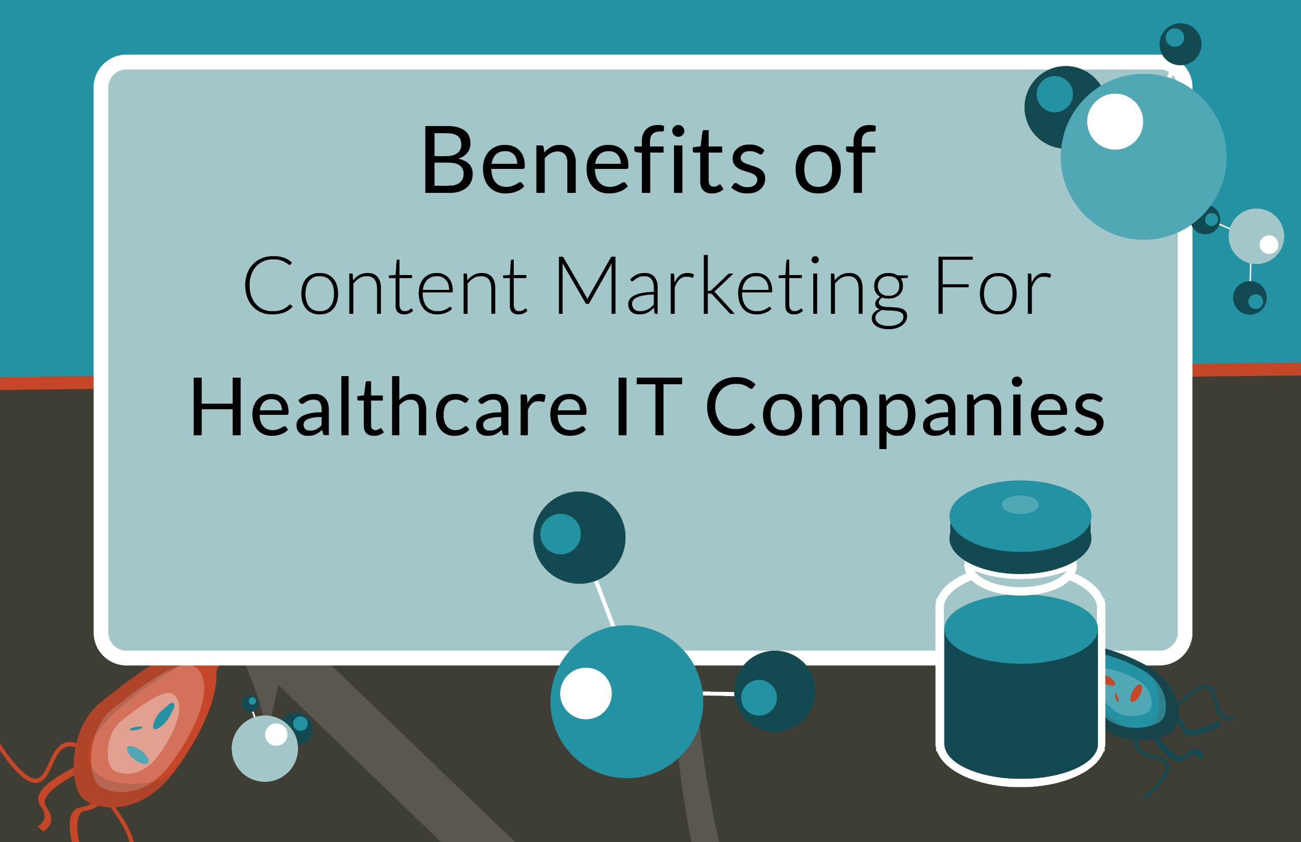 jones_blogimage_benefits_of_content_marketing_for_healthcare_it_companies