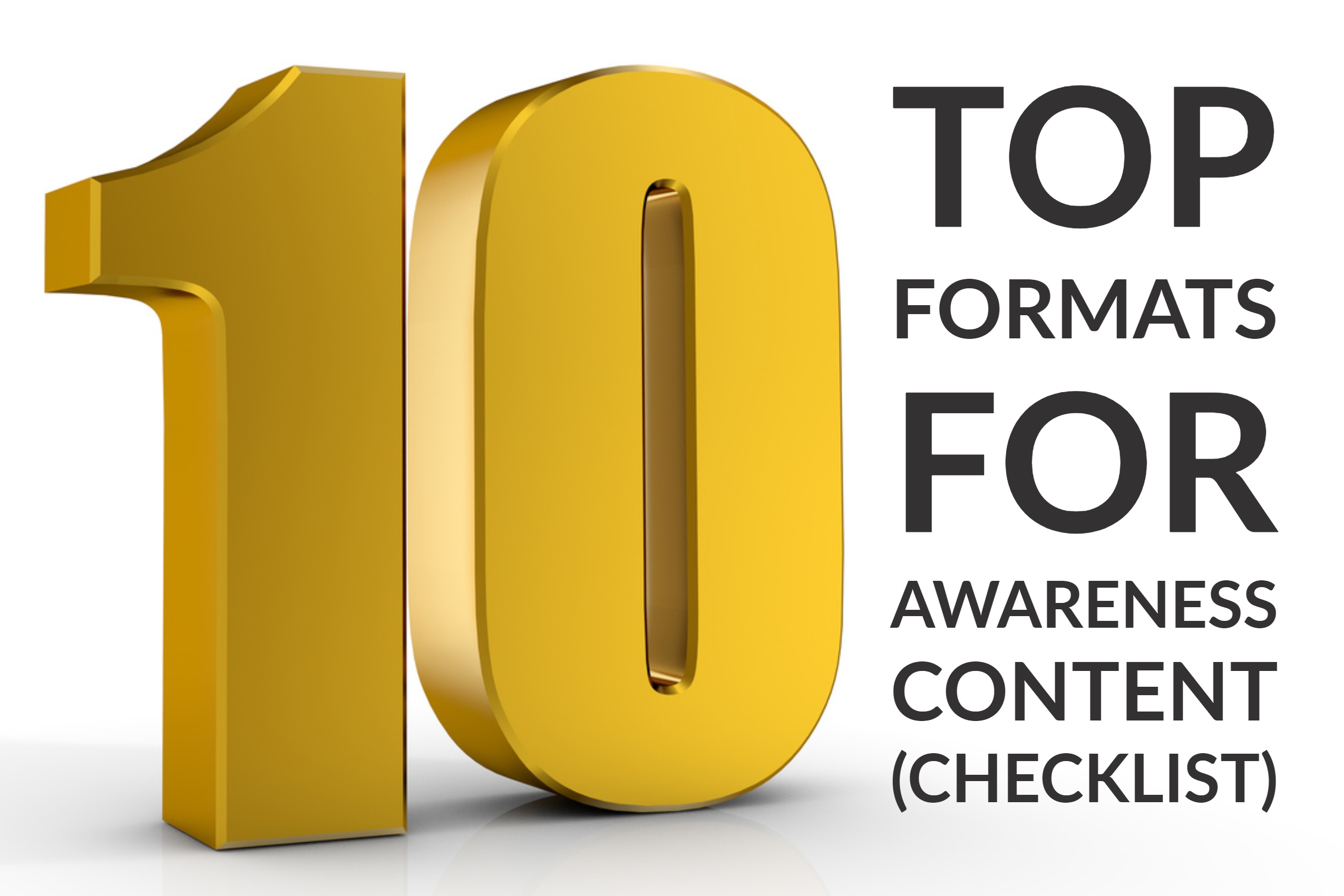 10 Top Formats for Awareness Content (checklist)