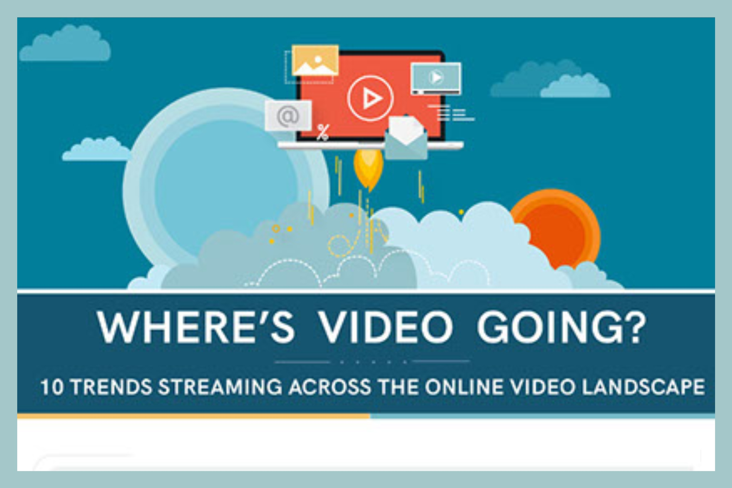 10 Video Trends To Watch