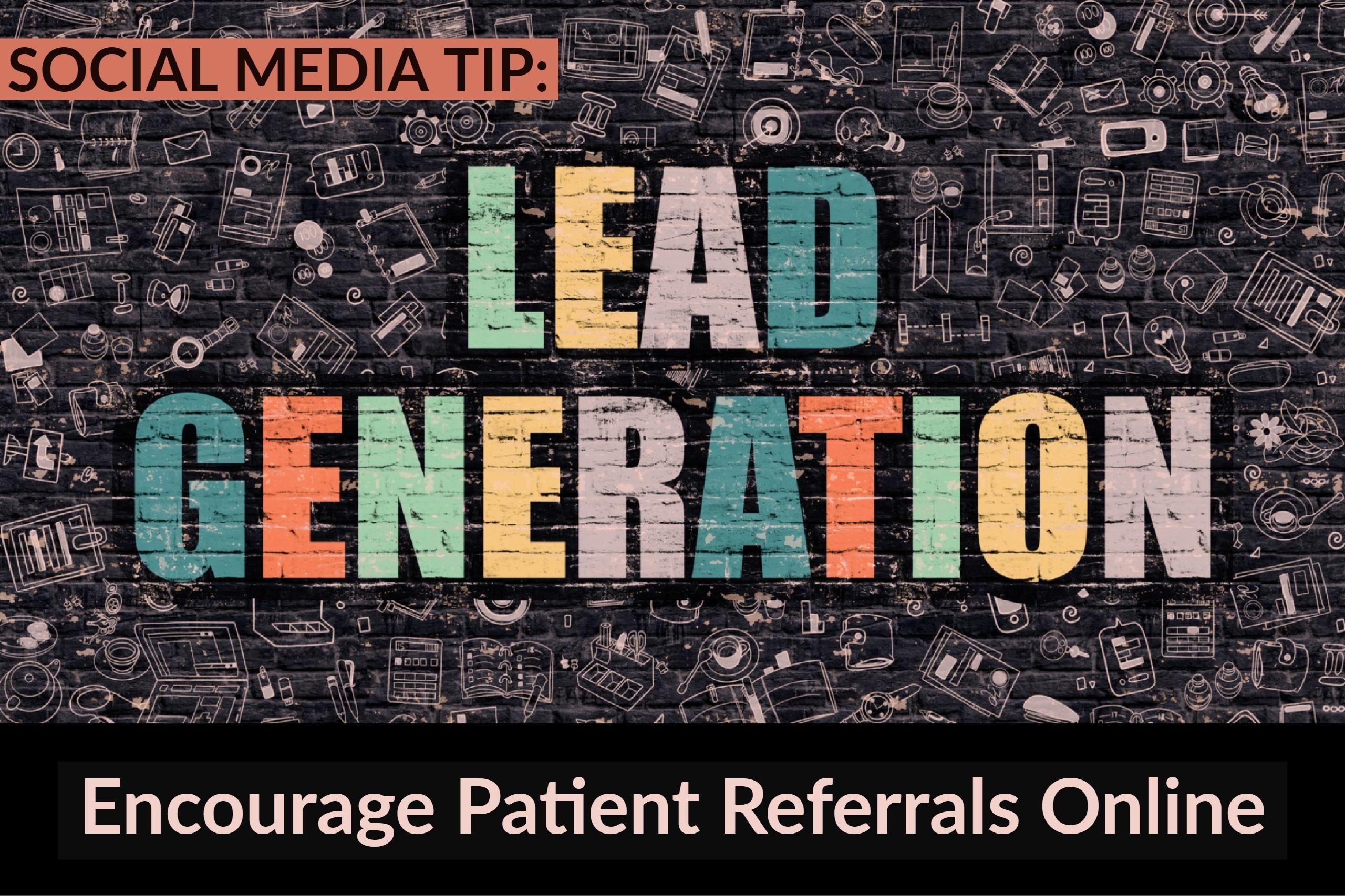 4.9 Social Media Tip_ Encourage Patient Referrals Online
