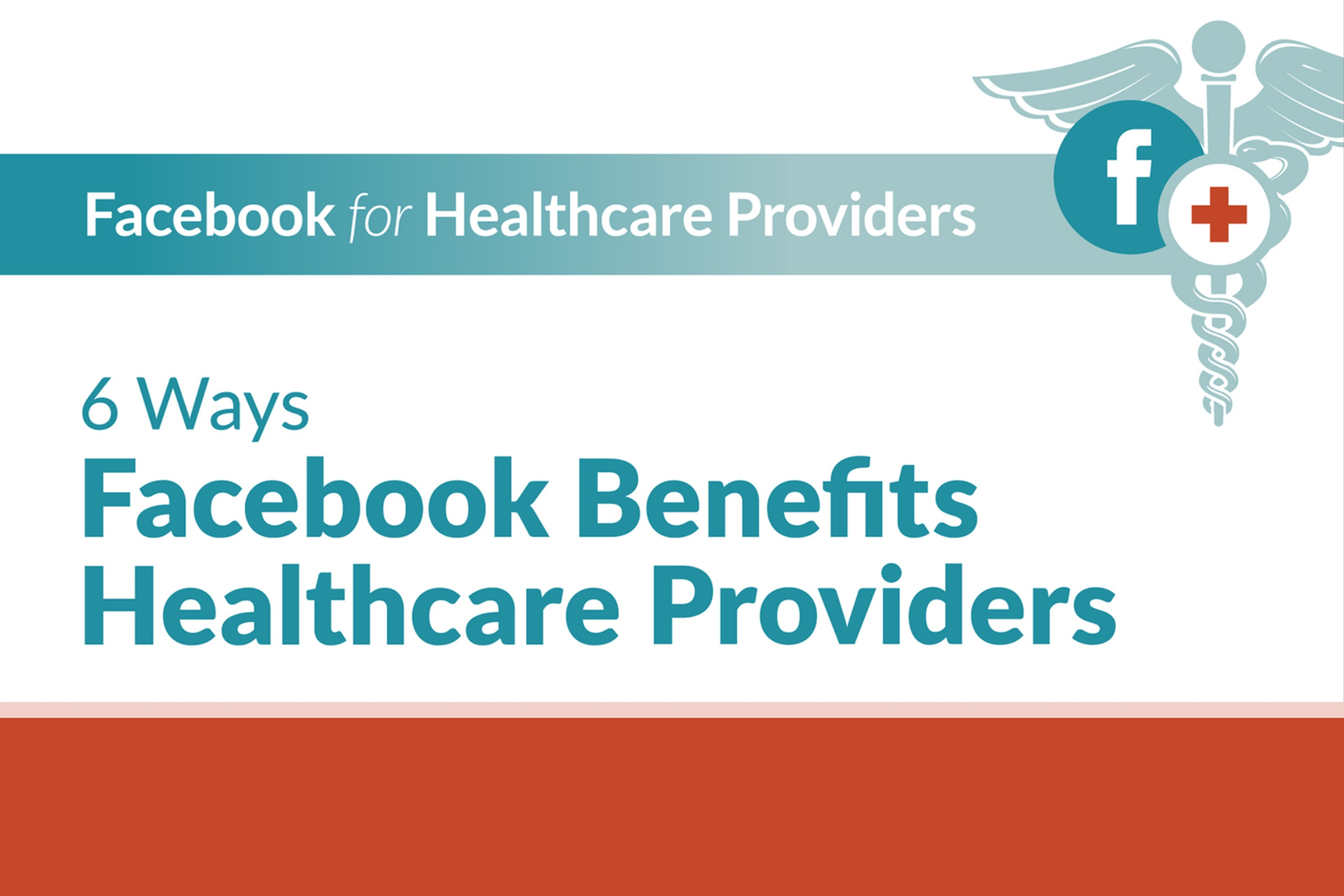 6 Ways Facebook Benefits Healthcare Providers (infographic)-1
