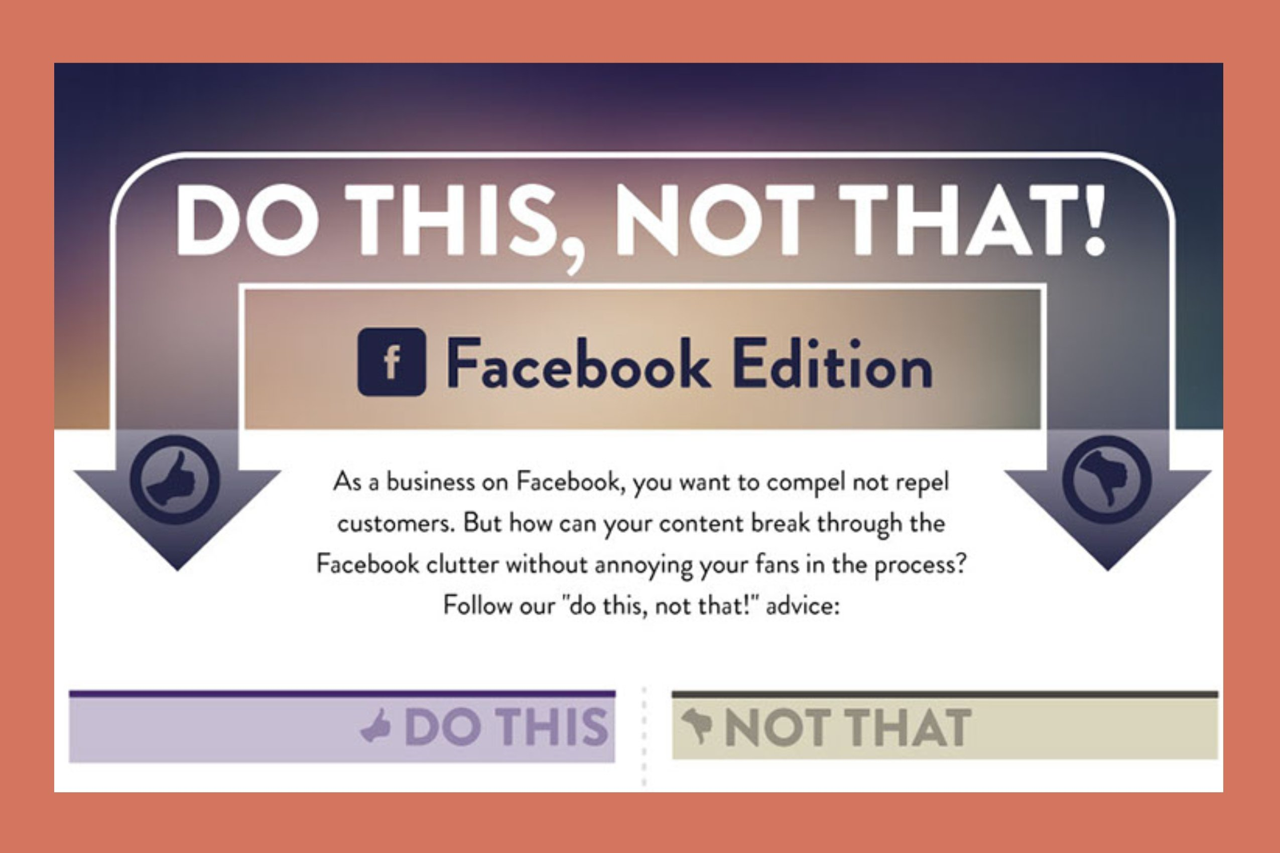 Do This, Not That_ Facebook Edition (infographic)