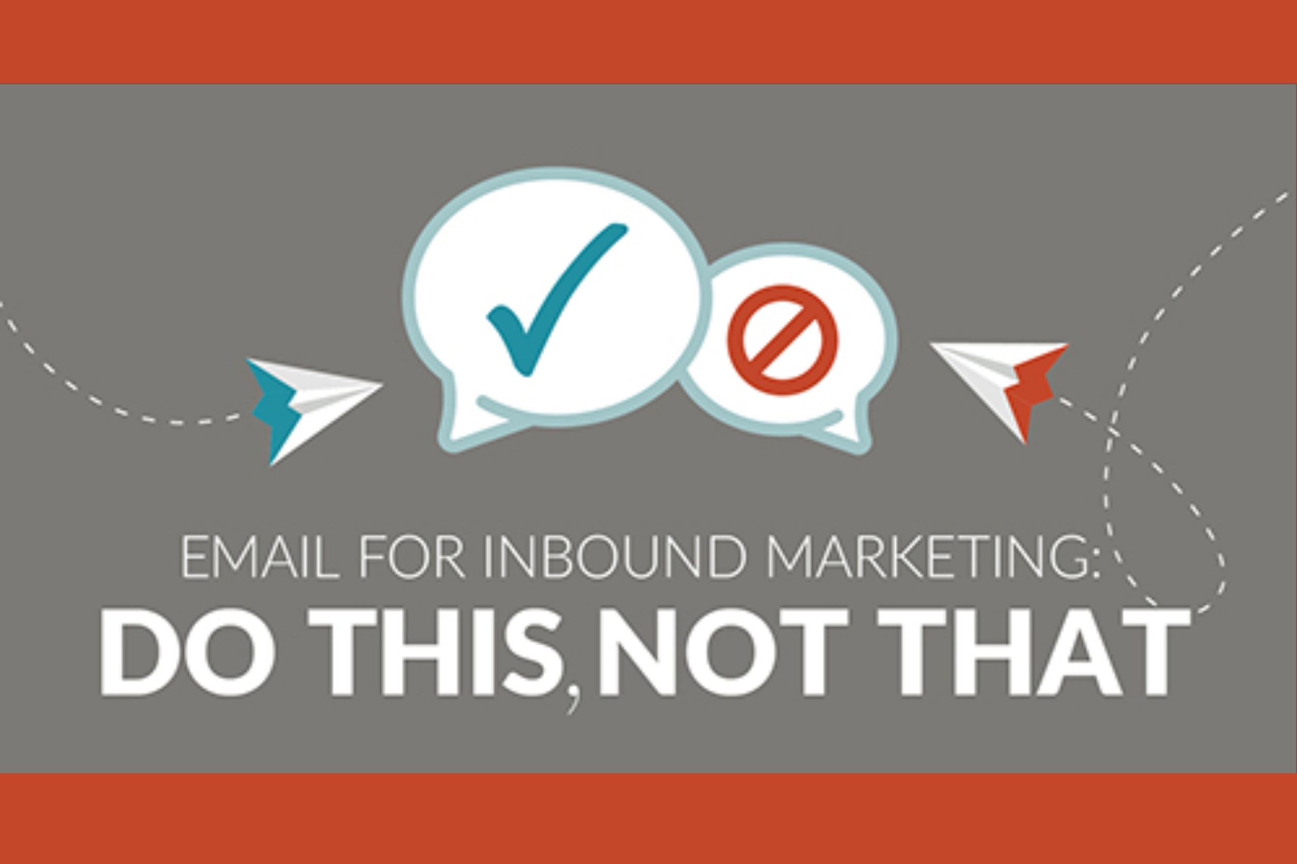Email for Inbound Marketing_ Do This, Not That (infographic)