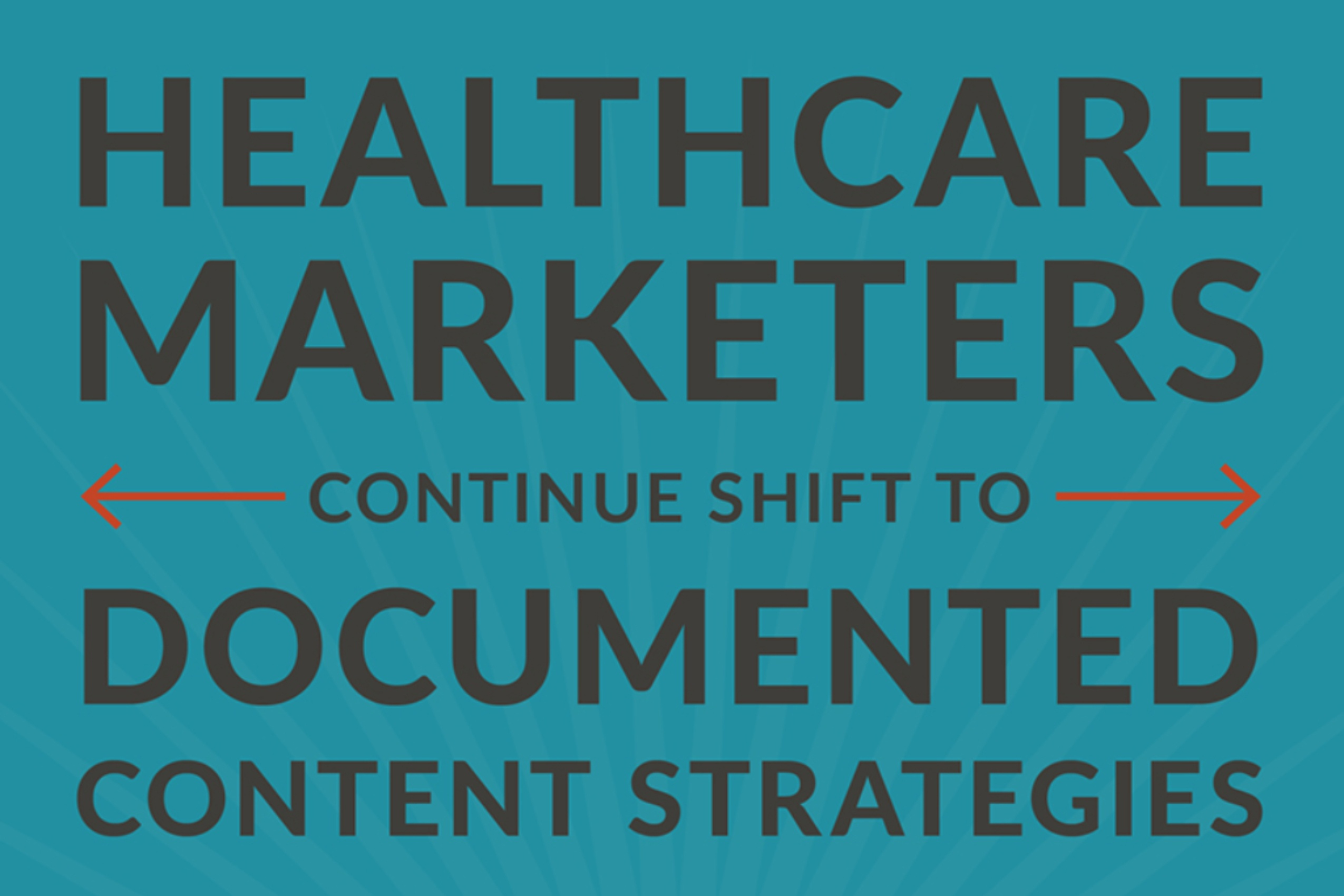 Healthcare Marketers Continue Shift To Documented Content Strategies (infographic) (1)