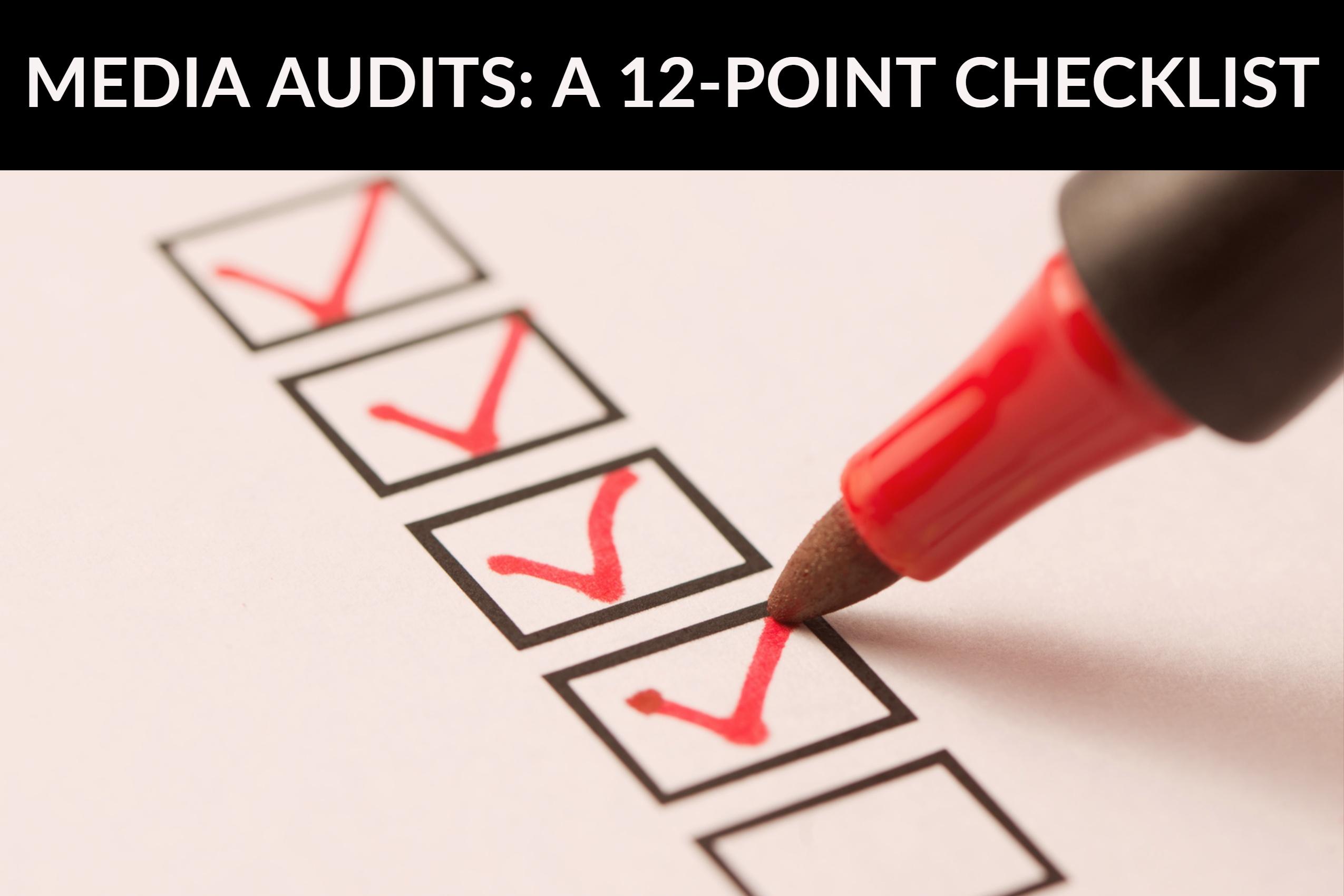 Media Audits_ A 12-Point Checklist