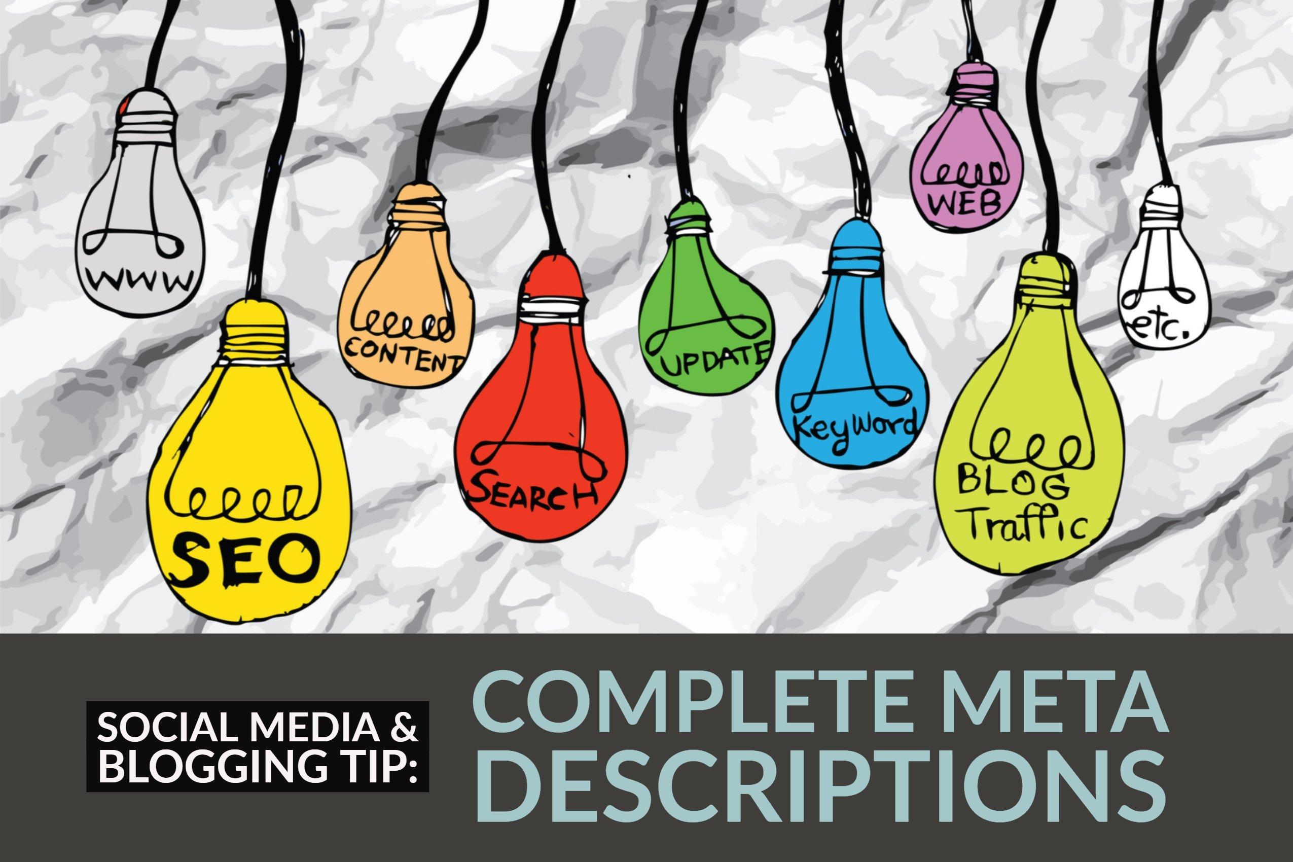 Social Media & Blogging Tip_ Complete Meta Descriptions