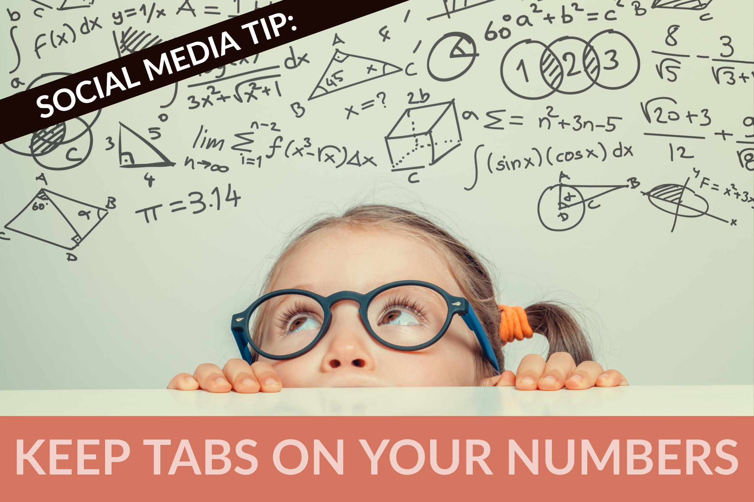 Social Media Tip_ Keep Tabs On Your Numbers