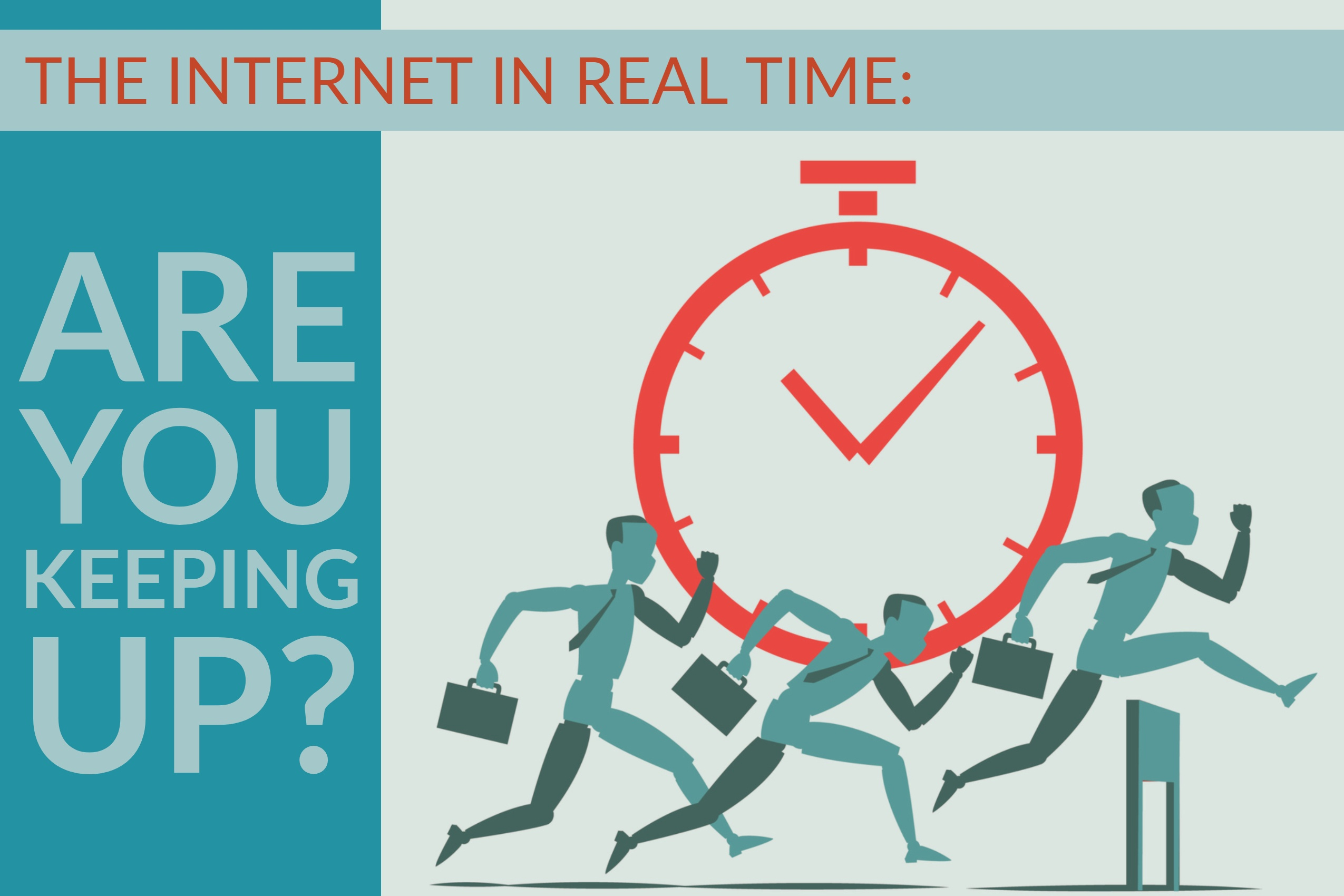 The Internet In Real Time_ Are You Keeping Up_