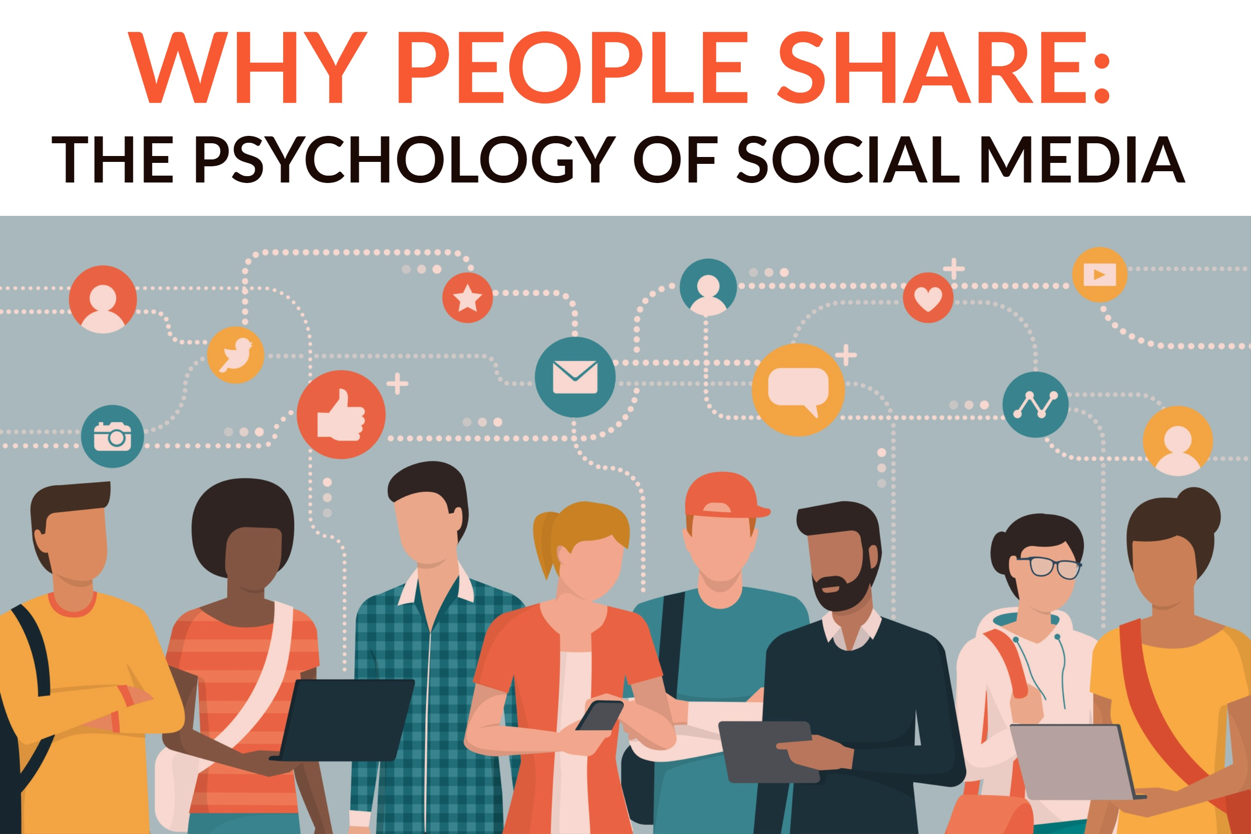Why People Share_ The Psychology of Social Media