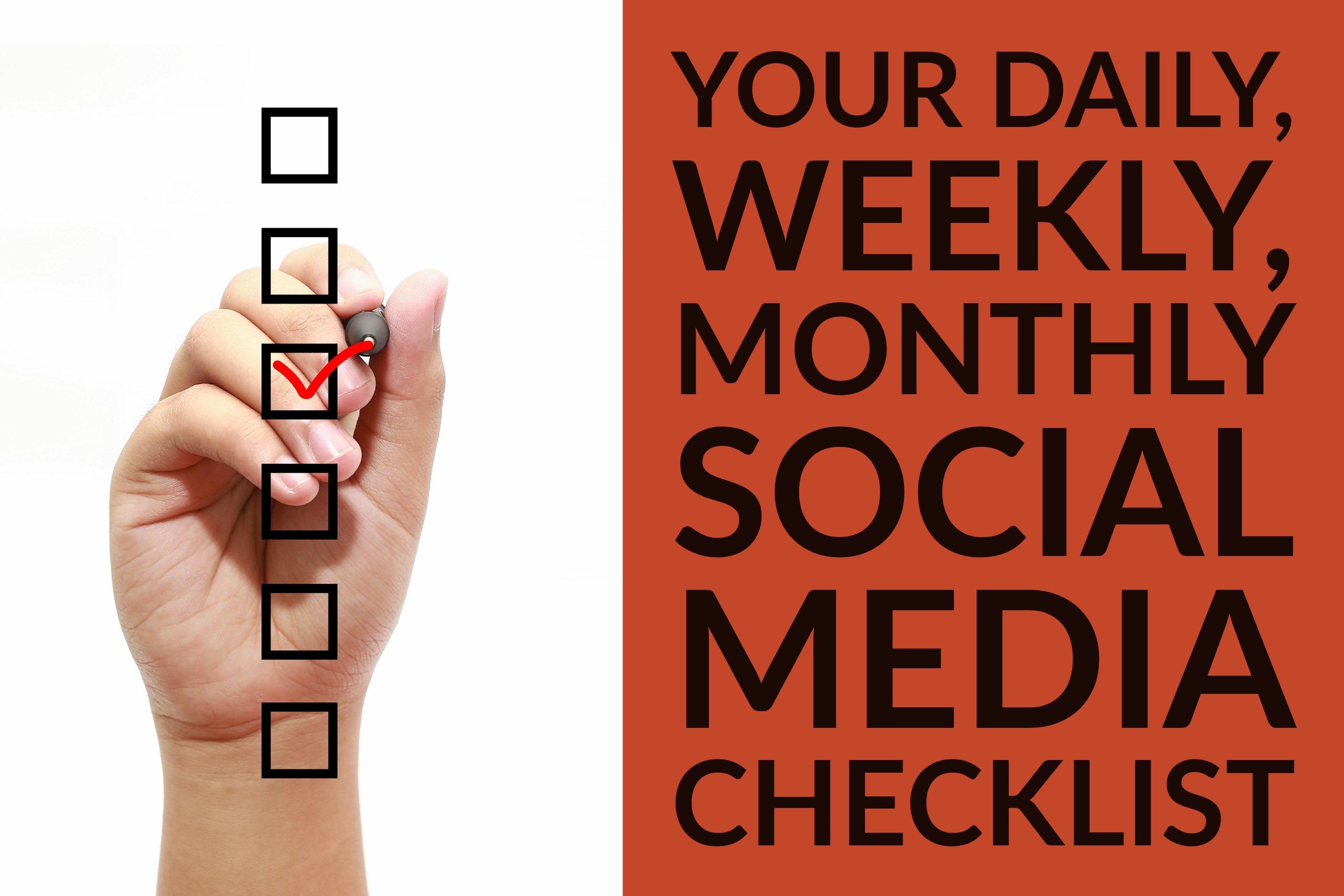 Your Daily, Weekly, Monthly Social Media Checklist (1)